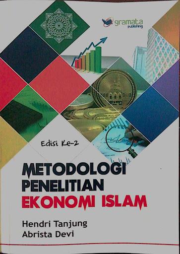 Metodologi Penelitian Ekonomi Islam
